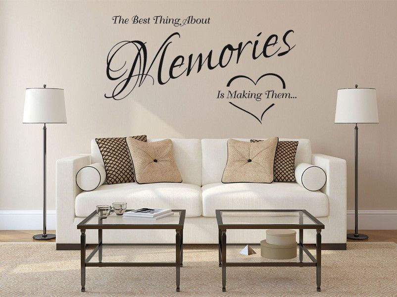 The best thing about Memories is making them/_wall art decal sticker
