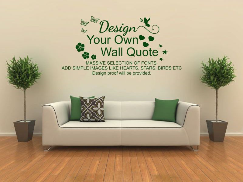 DESIGN YOUR OWN WALL ART QUOTE Vinyl Transfer PVC Decal