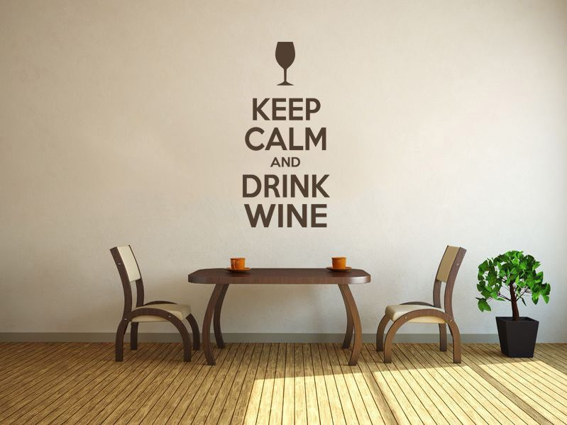 Keep Calm And Drink Wine Wall Art Quote, Wall Stickers, Wall Decal