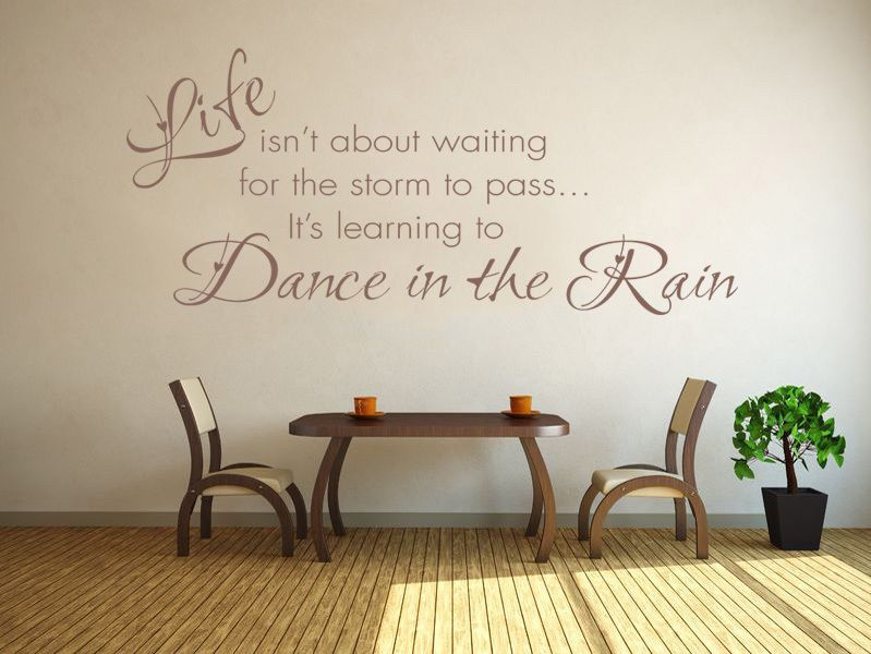 Learning To Dance In The Rain Wall Art Quote Sticker Decal Modern