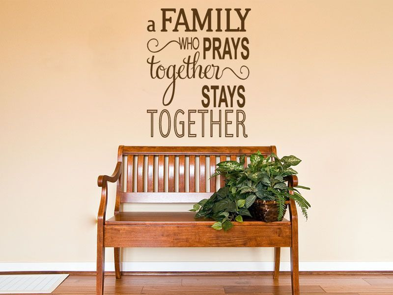 religious wall quote the family that prays wall art sticker